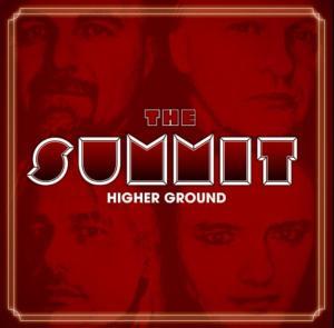 """The Summit """" Higher Ground"""""""