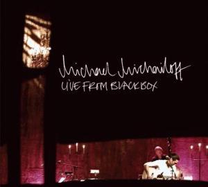 "Michael Michailoff ""Live From Blackbox"""