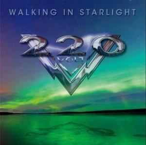 """220 Volt """"Walking In Starlight"""""""