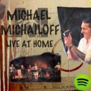 "Michael Michailoff ""Live At Home"""